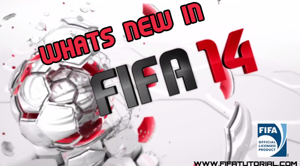 whats new in fifa 14 improvements